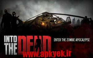 دانلود بازی در راه مردن Into the Dead 1.13.2 اندروید
