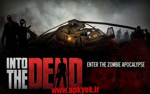دانلود بازی در راه مردن Into the Dead 1.19.1 اندروید