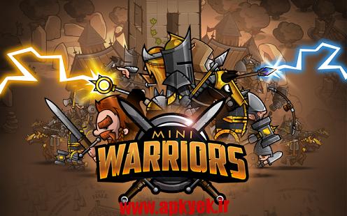 دانلود بازی رزمندگان کوچک Mini Warriors v1.7.6 اندروید