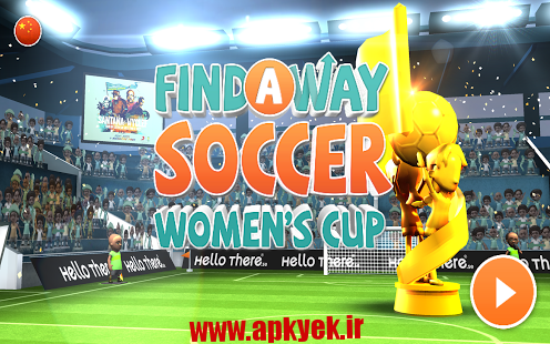 دانلود بازی فوتبال زنان Find a Way Soccer: Women's Cup v1.0 اندروید