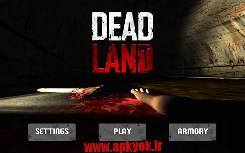 دانلود بازی زمین مردها Dead Land : Zombies v1.08 اندروید